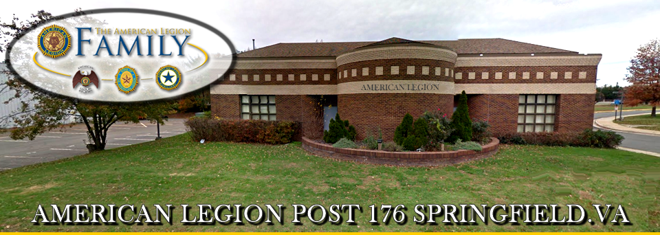 American Legion Post 176 Springfield, 6520 Amherst Ave Springfield, VA 22150, (703) 440-0336, vapost176@cox.net